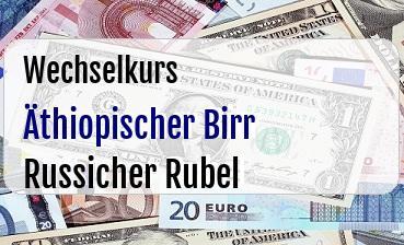 Äthiopischer Birr in Russicher Rubel