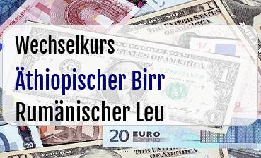 Äthiopischer Birr in Rumänischer Leu
