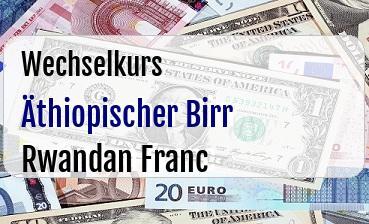 Äthiopischer Birr in Rwandan Franc