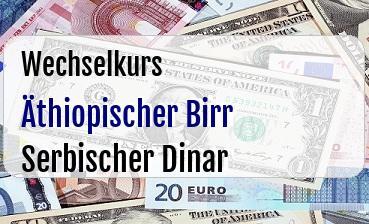 Äthiopischer Birr in Serbischer Dinar