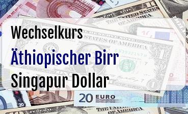 Äthiopischer Birr in Singapur Dollar