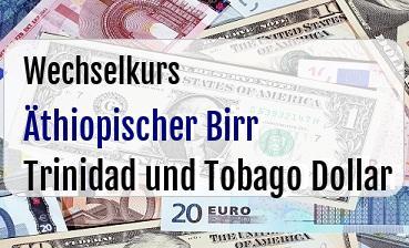 Äthiopischer Birr in Trinidad und Tobago Dollar