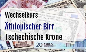 Äthiopischer Birr in Tschechische Krone