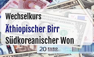 Äthiopischer Birr in Südkoreanischer Won