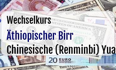 Äthiopischer Birr in Chinesische (Renminbi) Yuan
