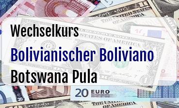 Bolivianischer Boliviano in Botswana Pula