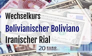 Bolivianischer Boliviano in Iranischer Rial