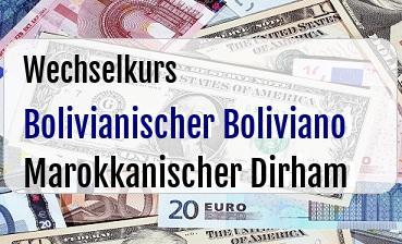 Bolivianischer Boliviano in Marokkanischer Dirham