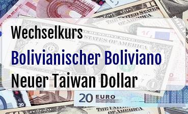 Bolivianischer Boliviano in Neuer Taiwan Dollar