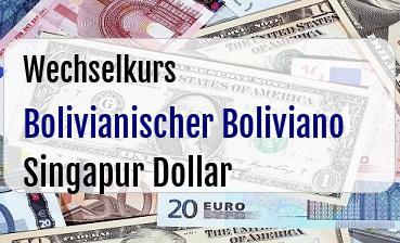 Bolivianischer Boliviano in Singapur Dollar