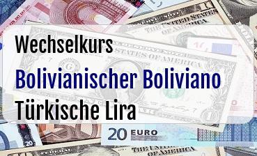Bolivianischer Boliviano in Türkische Lira