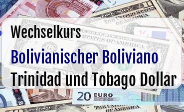 Bolivianischer Boliviano in Trinidad und Tobago Dollar