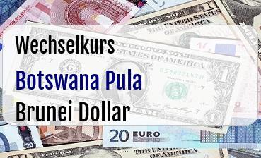 Botswana Pula in Brunei Dollar