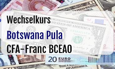 Botswana Pula in CFA-Franc BCEAO