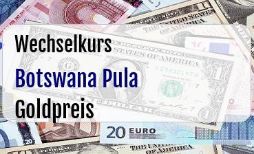 Botswana Pula in Goldpreis