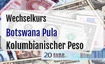 Botswana Pula in Kolumbianischer Peso