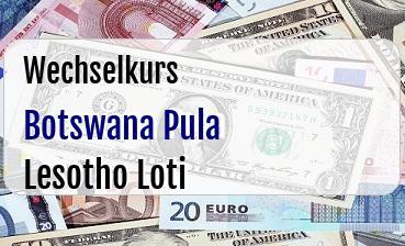 Botswana Pula in Lesotho Loti