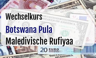 Botswana Pula in Maledivische Rufiyaa