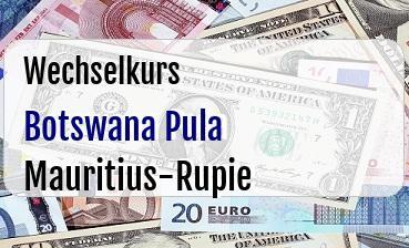 Botswana Pula in Mauritius-Rupie