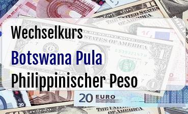 Botswana Pula in Philippinischer Peso