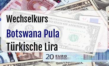 Botswana Pula in Türkische Lira