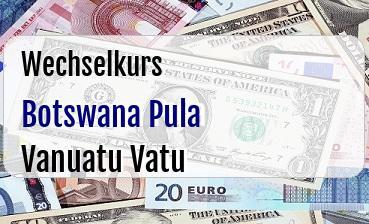 Botswana Pula in Vanuatu Vatu