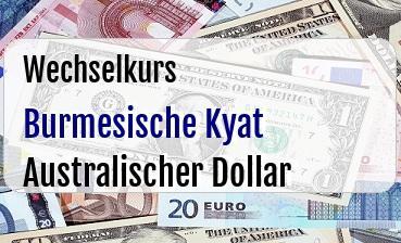 Burmesische Kyat in Australischer Dollar