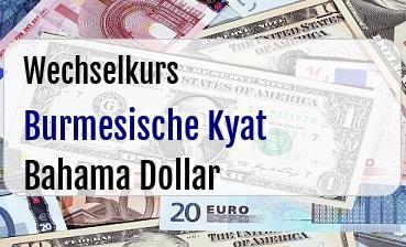 Burmesische Kyat in Bahama Dollar
