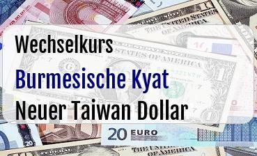 Burmesische Kyat in Neuer Taiwan Dollar