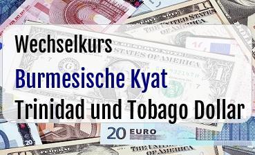 Burmesische Kyat in Trinidad und Tobago Dollar
