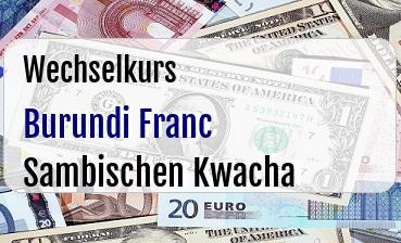 Burundi Franc in Sambischen Kwacha