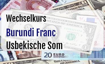 Burundi Franc in Usbekische Som