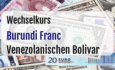 Burundi Franc in Venezolanischen Bolivar