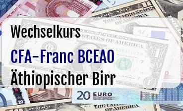 CFA-Franc BCEAO in Äthiopischer Birr