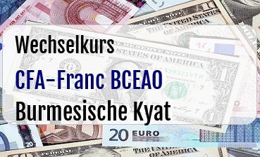 CFA-Franc BCEAO in Burmesische Kyat