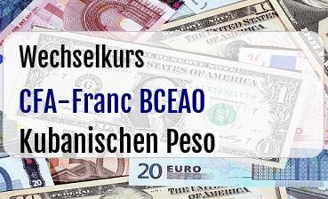 CFA-Franc BCEAO in Kubanischen Peso