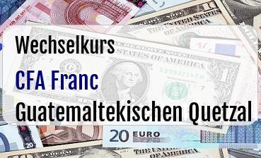 CFA Franc in Guatemaltekischen Quetzal