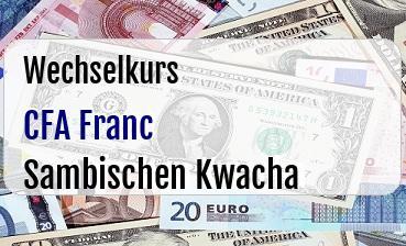 CFA Franc in Sambischen Kwacha