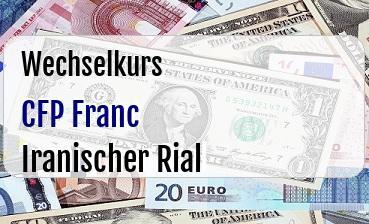 CFP Franc in Iranischer Rial