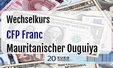 CFP Franc in Mauritanischer Ouguiya