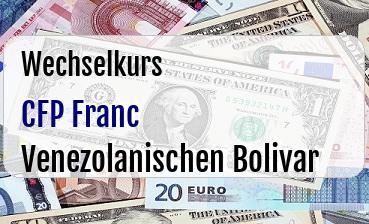 CFP Franc in Venezolanischen Bolivar