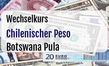 Chilenischer Peso in Botswana Pula