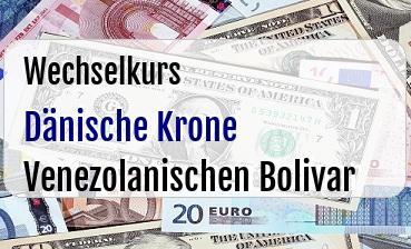 Dänische Krone in Venezolanischen Bolivar