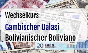 Gambischer Dalasi in Bolivianischer Boliviano