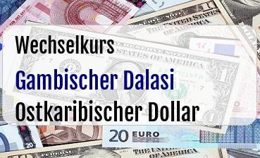 Gambischer Dalasi in Ostkaribischer Dollar