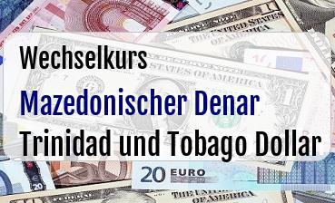 Mazedonischer Denar in Trinidad und Tobago Dollar