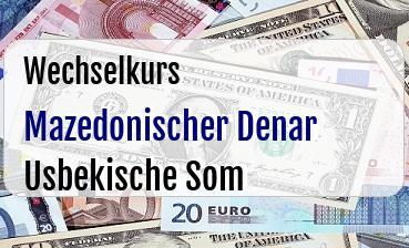 Mazedonischer Denar in Usbekische Som