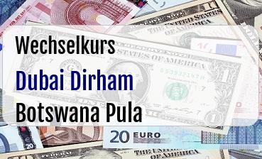 Dubai Dirham in Botswana Pula