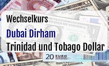 Dubai Dirham in Trinidad und Tobago Dollar