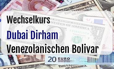 Dubai Dirham in Venezolanischen Bolivar